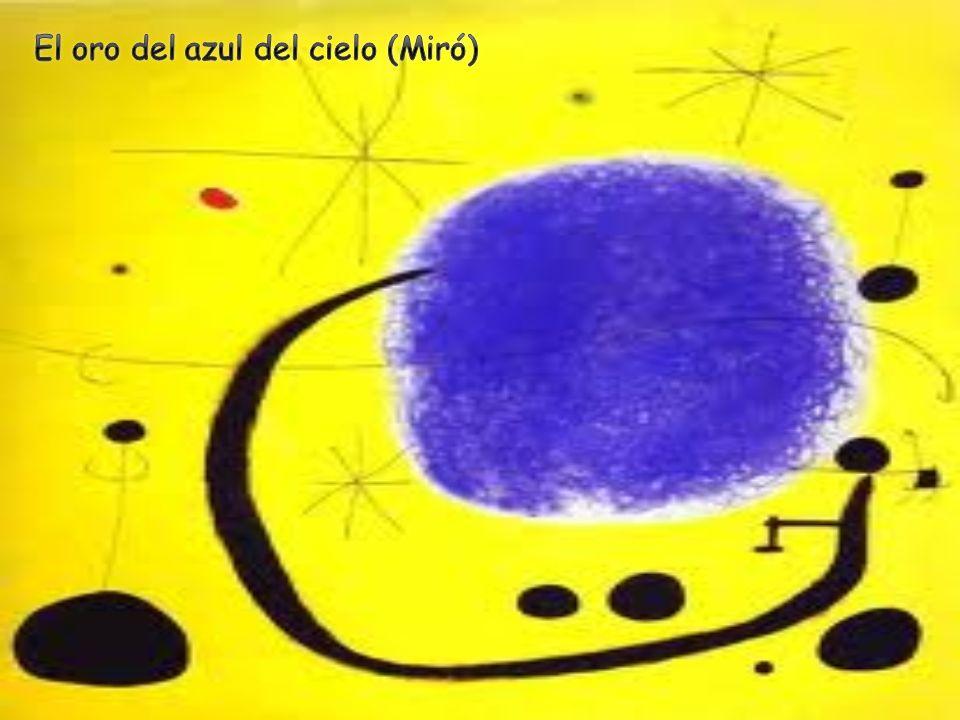 El oro del azul del cielo (Miró)