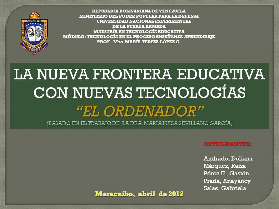 LA NUEVA FRONTERA EDUCATIVA CON NUEVAS TECNOLOGÍAS EL ORDENADOR