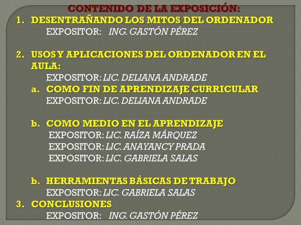 CONTENIDO DE LA EXPOSICIÓN: