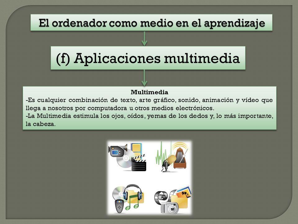 (f) Aplicaciones multimedia