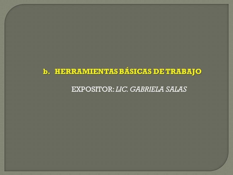 HERRAMIENTAS BÁSICAS DE TRABAJO