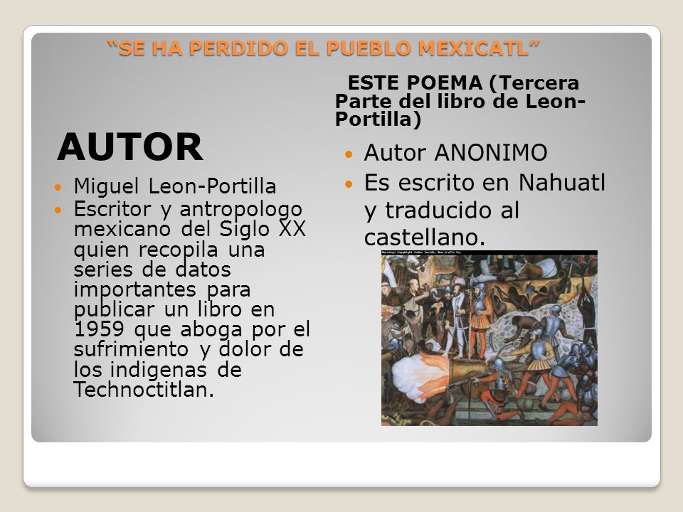 SE HA PERDIDO EL PUEBLO MEXICATL