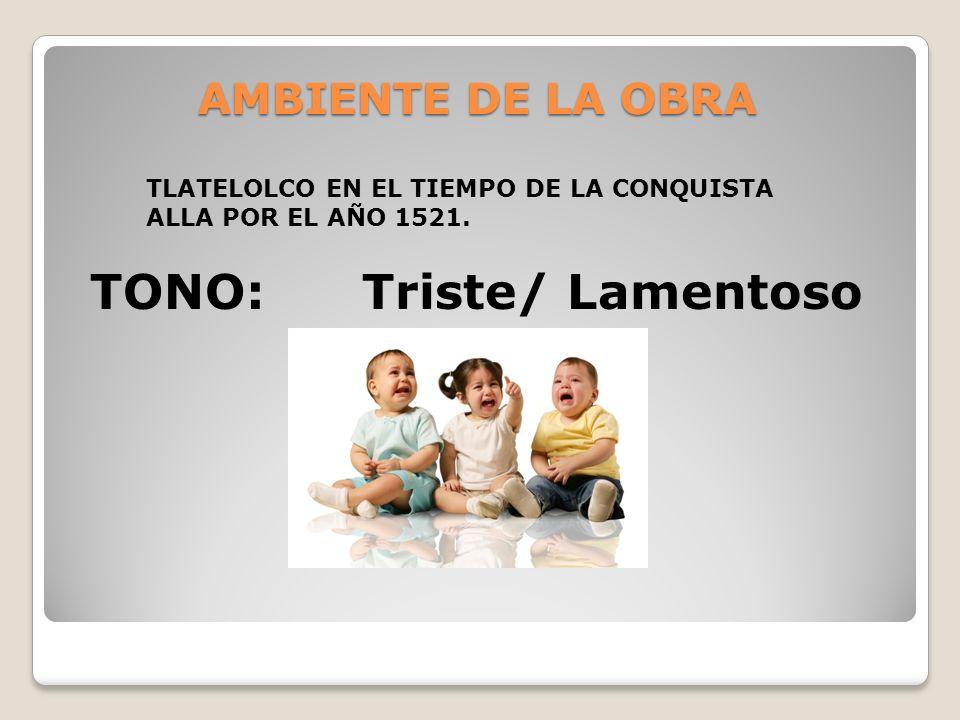 TONO: Triste/ Lamentoso