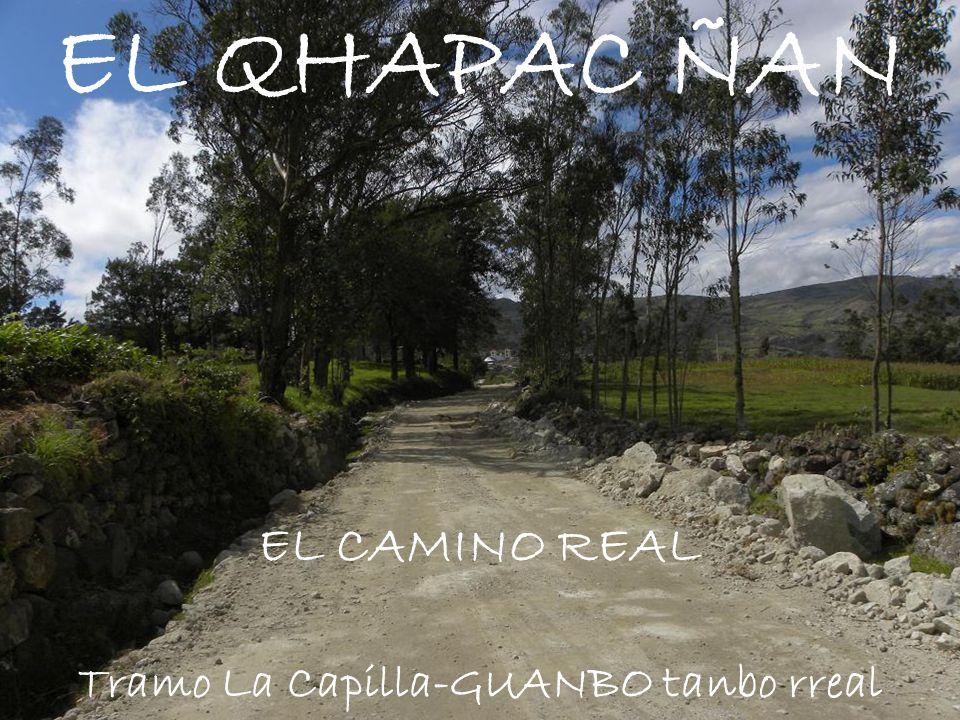 Tramo La Capilla-GUANBO tanbo rreal