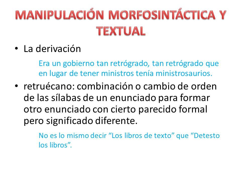 MANIPULACIÓN MORFOSINTÁCTICA Y TEXTUAL