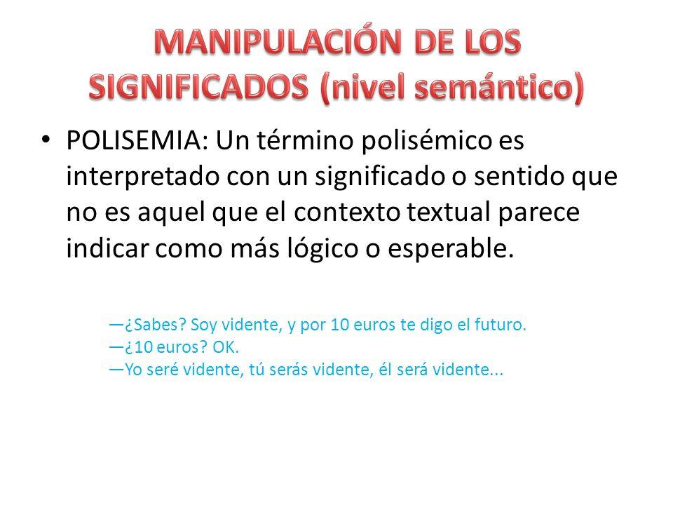 MANIPULACIÓN DE LOS SIGNIFICADOS (nivel semántico)
