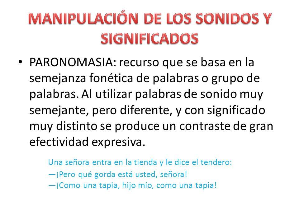 MANIPULACIÓN DE LOS SONIDOS Y SIGNIFICADOS
