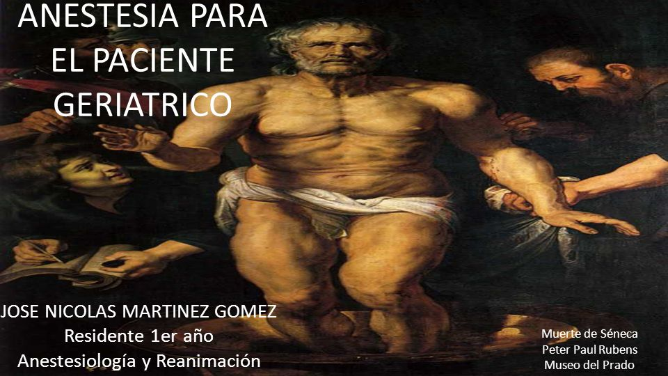 ANESTESIA PARA EL PACIENTE GERIATRICO