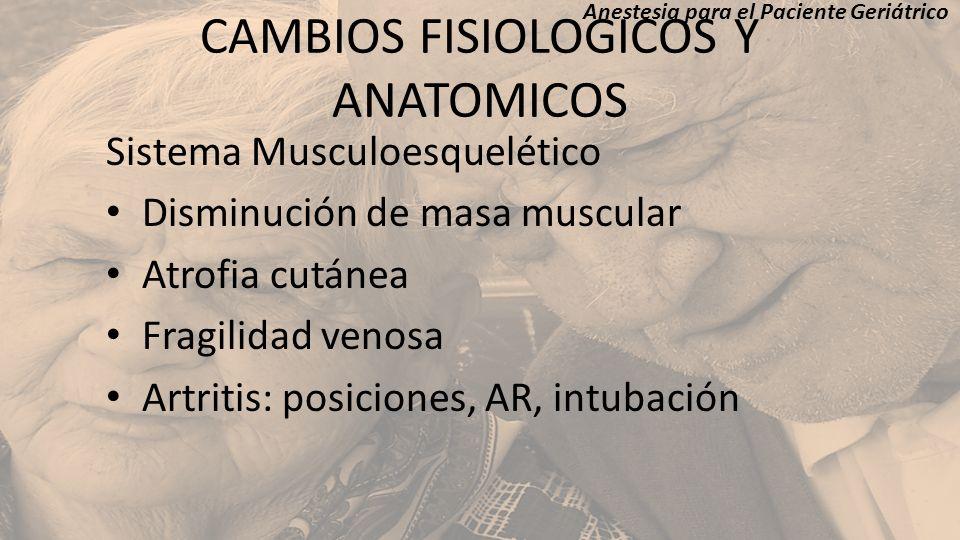 CAMBIOS FISIOLOGICOS Y ANATOMICOS