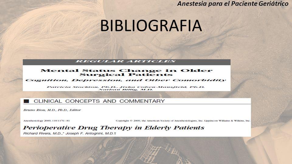 Anestesia para el Paciente Geriátrico