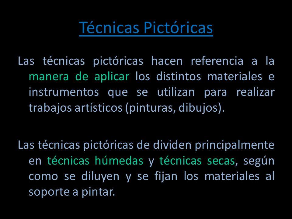 Técnicas Pictóricas