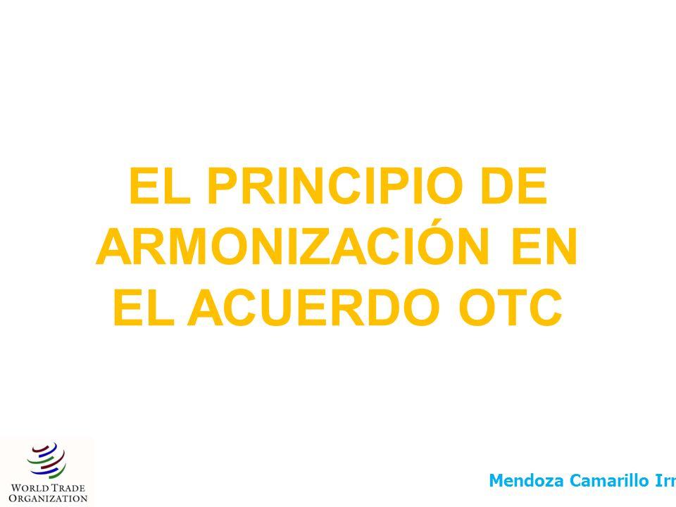 EL PRINCIPIO DE ARMONIZACIÓN EN EL ACUERDO OTC