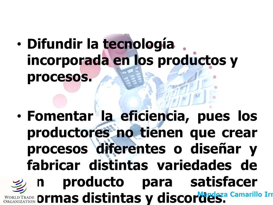 Difundir la tecnología incorporada en los productos y procesos.