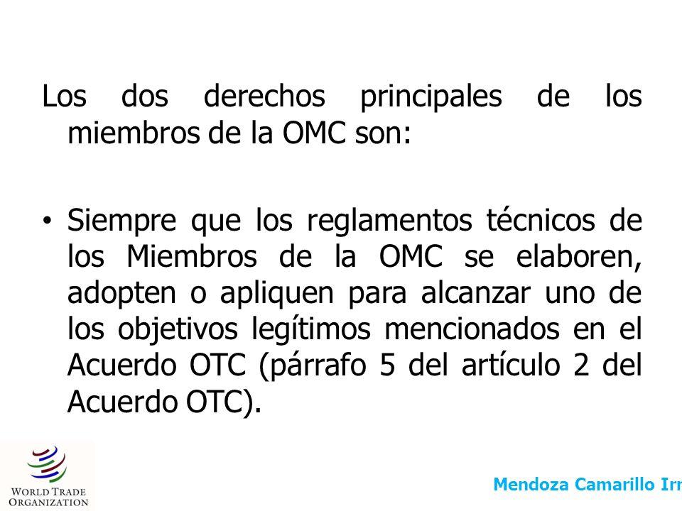 Los dos derechos principales de los miembros de la OMC son: