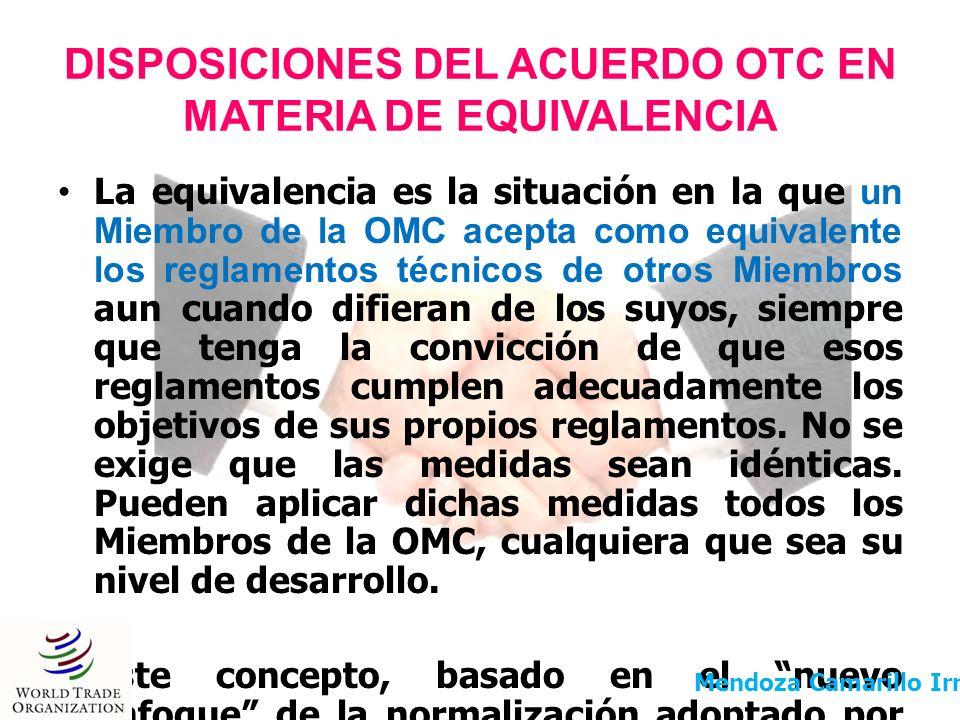 DISPOSICIONES DEL ACUERDO OTC EN MATERIA DE EQUIVALENCIA