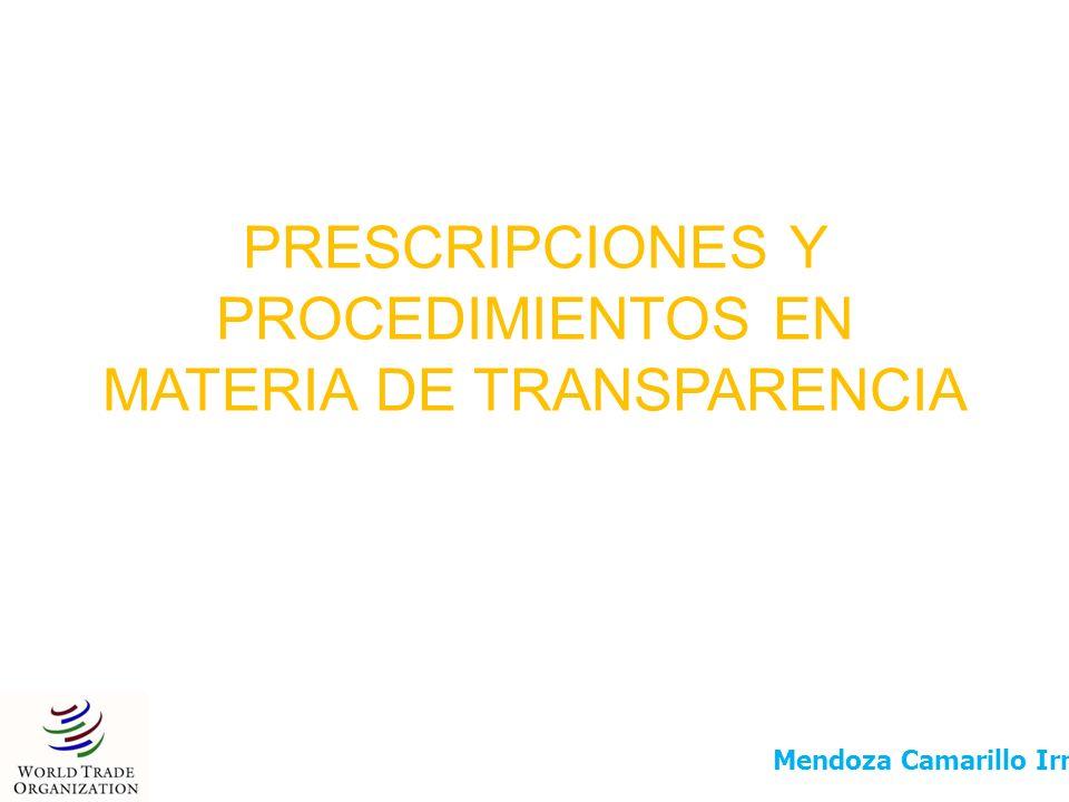 PRESCRIPCIONES Y PROCEDIMIENTOS EN MATERIA DE TRANSPARENCIA