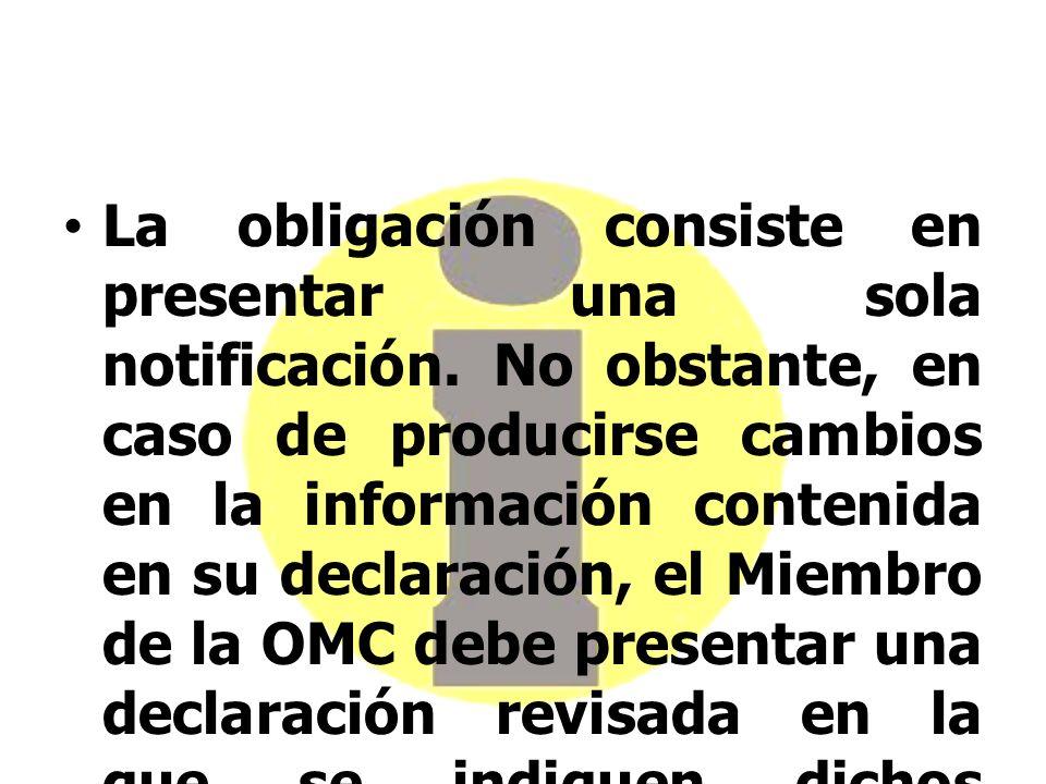 La obligación consiste en presentar una sola notificación