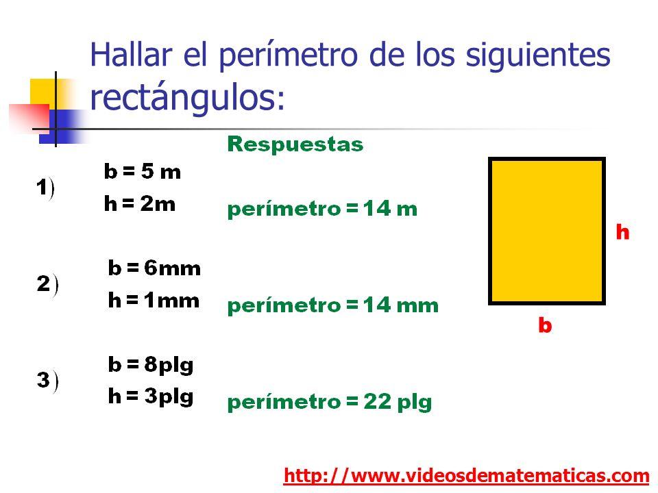 Hallar el perímetro de los siguientes rectángulos: