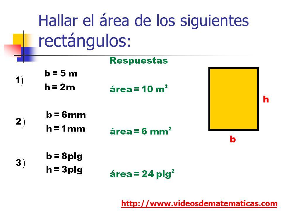 Hallar el área de los siguientes rectángulos:
