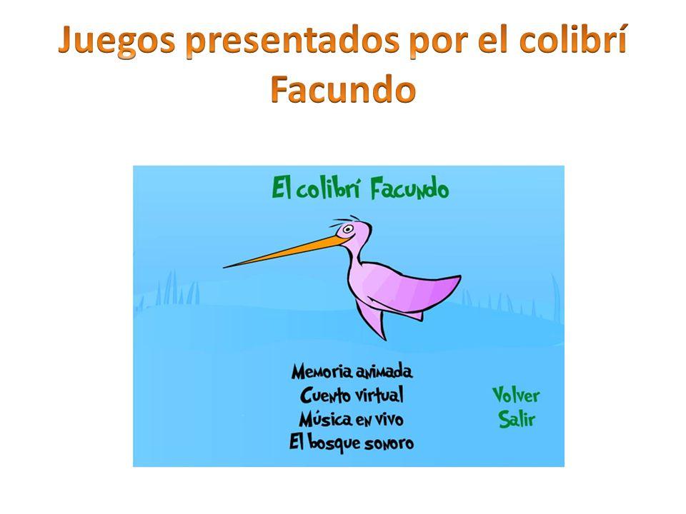 Juegos presentados por el colibrí Facundo