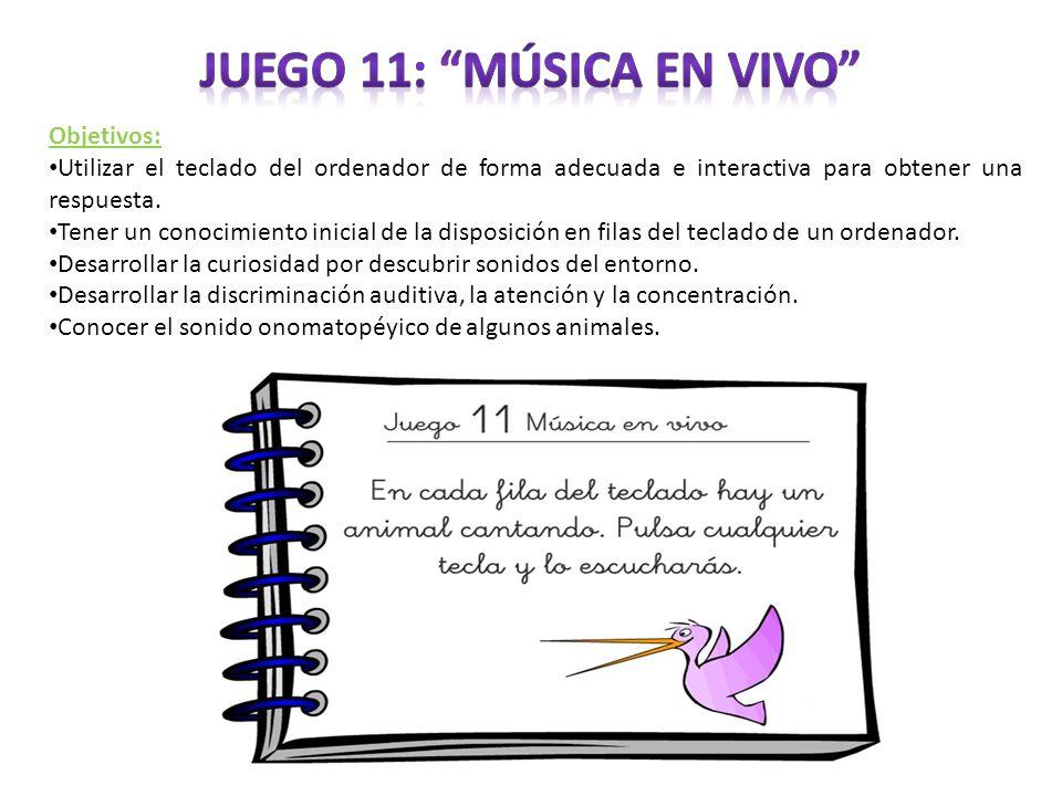 Juego 11: Música en vivo