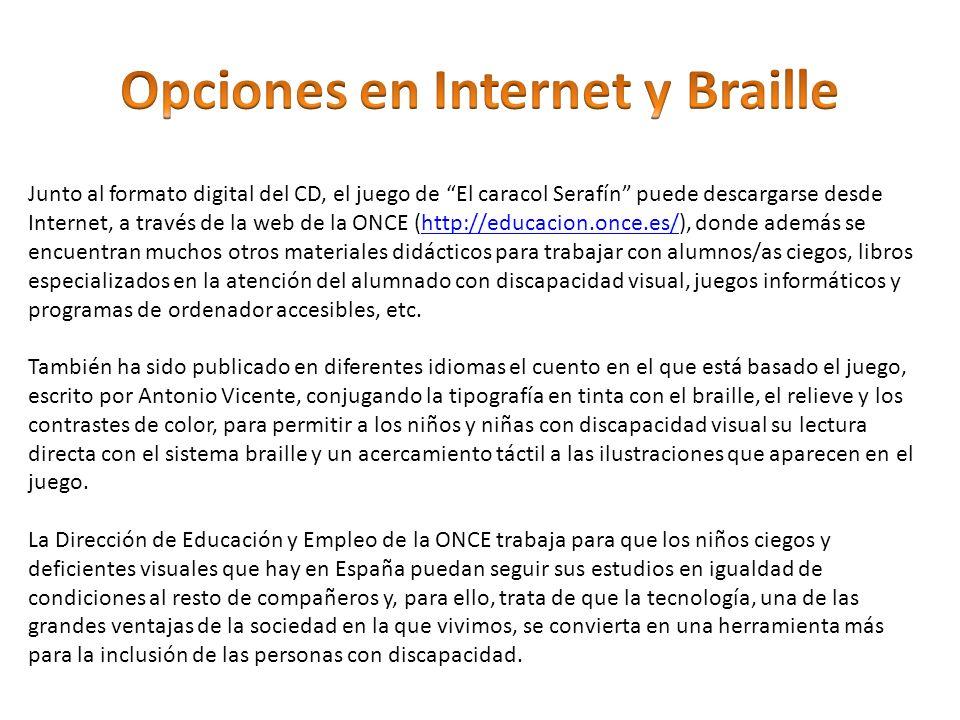 Opciones en Internet y Braille