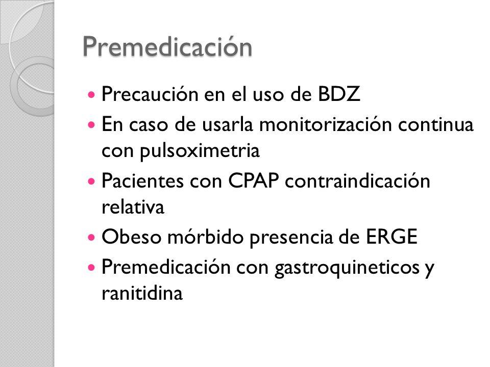 Premedicación Precaución en el uso de BDZ