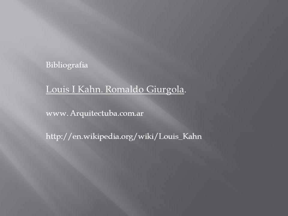 Louis I Kahn. Romaldo Giurgola.