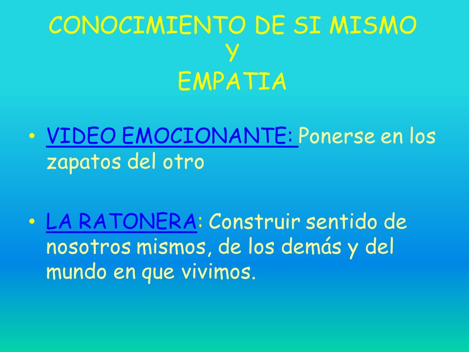 CONOCIMIENTO DE SI MISMO Y EMPATIA