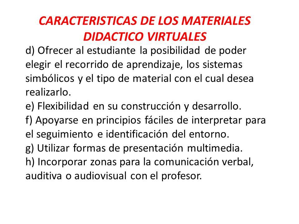 CARACTERISTICAS DE LOS MATERIALES DIDACTICO VIRTUALES