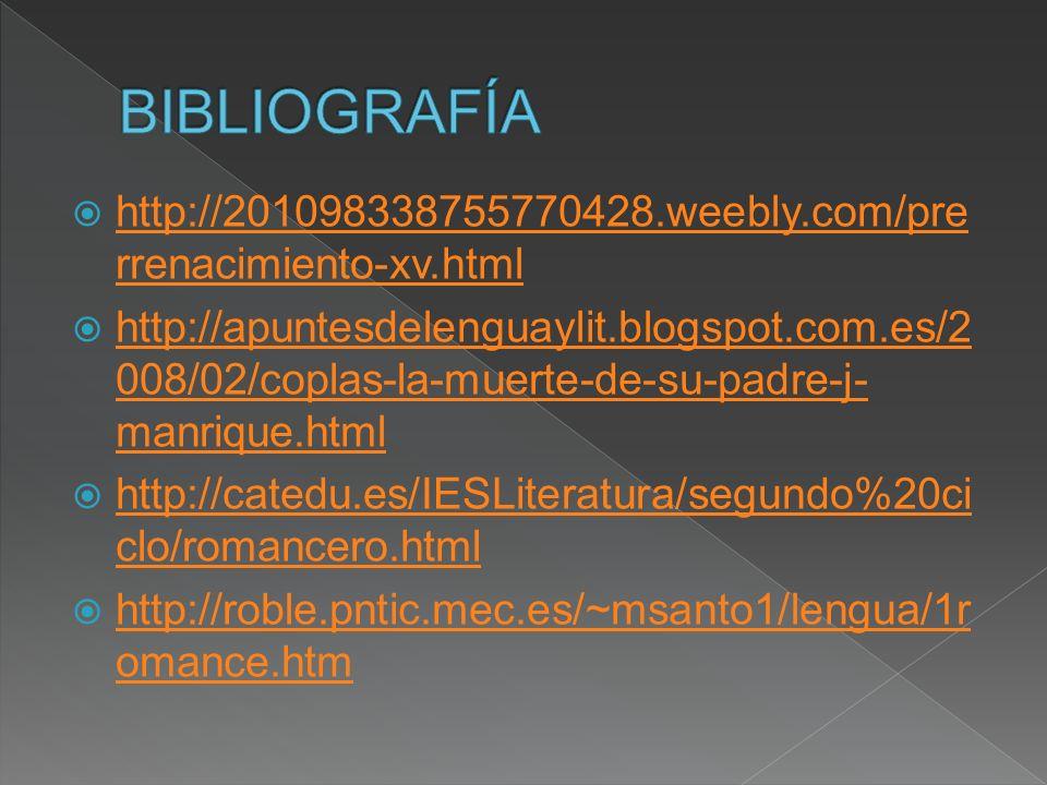 BIBLIOGRAFÍA http://201098338755770428.weebly.com/prerrenacimiento-xv.html.