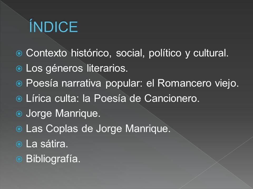 ÍNDICE Contexto histórico, social, político y cultural.