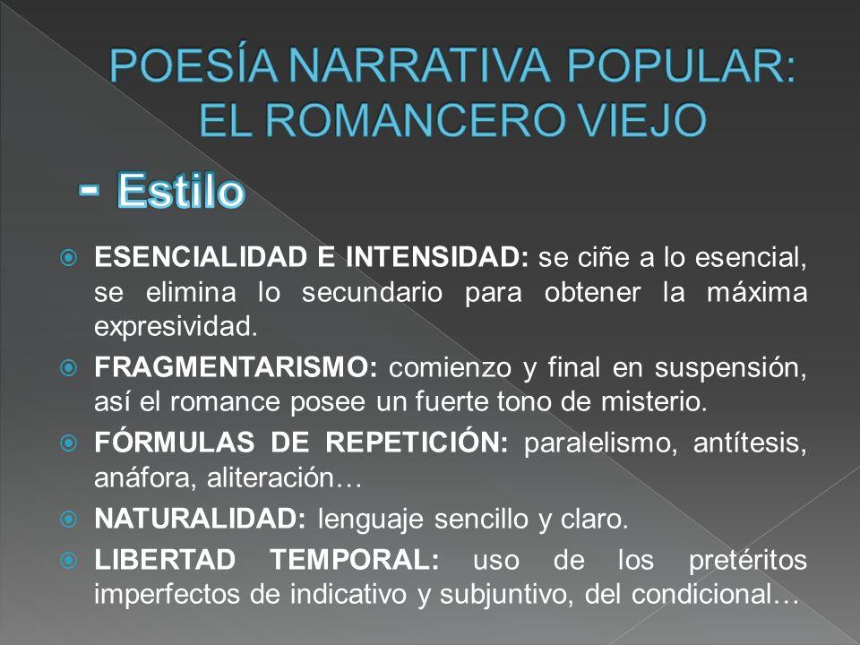 POESÍA NARRATIVA POPULAR: EL ROMANCERO VIEJO