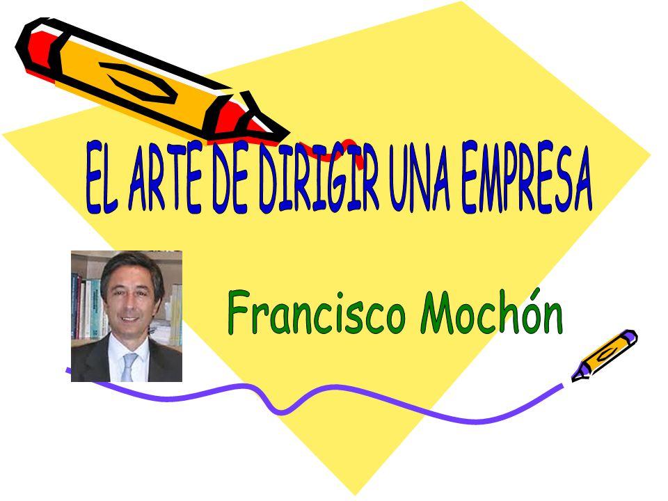EL ARTE DE DIRIGIR UNA EMPRESA