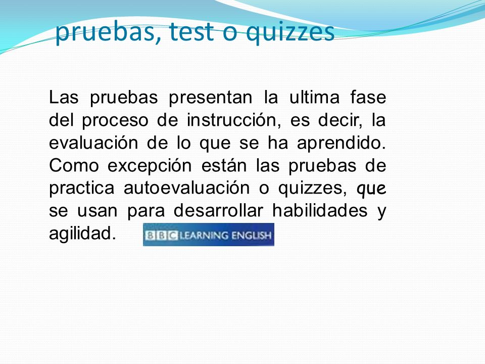 pruebas, test o quizzes