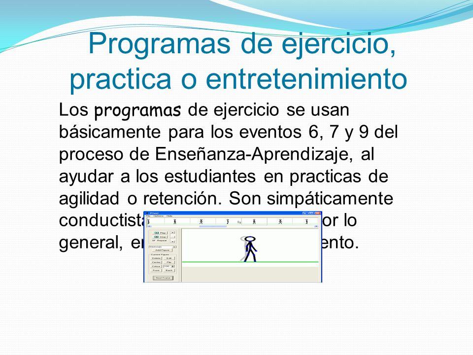 Programas de ejercicio, practica o entretenimiento