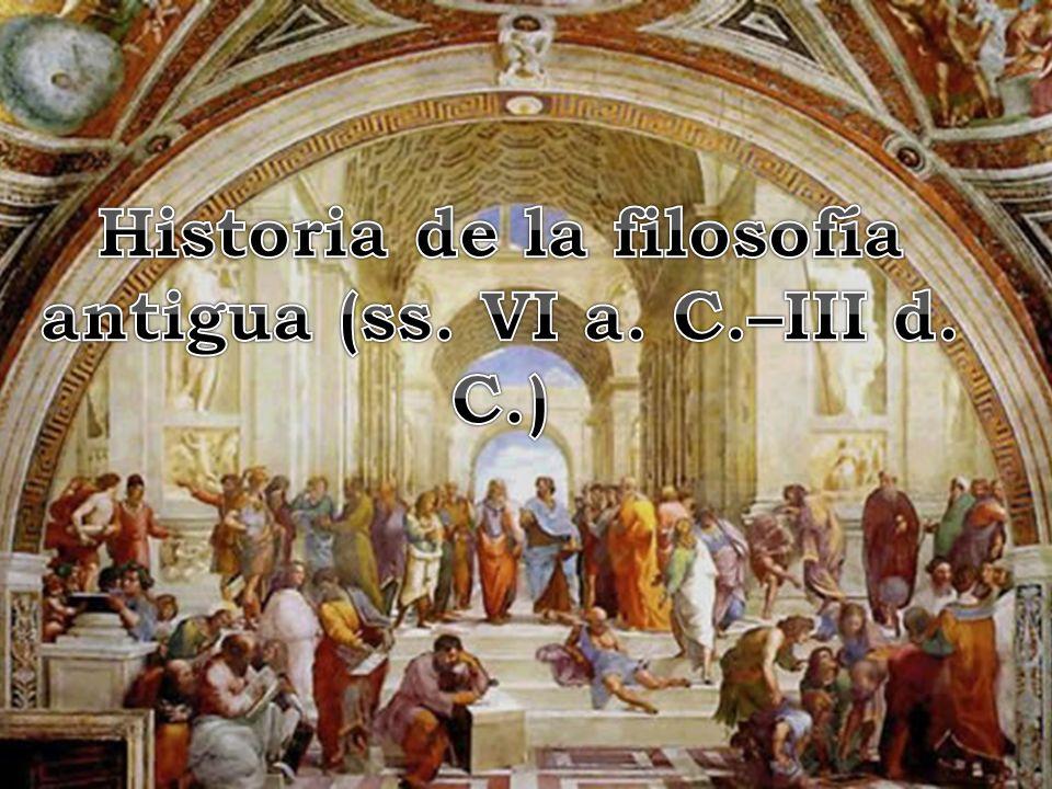 Historia de la filosofía antigua (ss. VI a. C.–III d. C.)