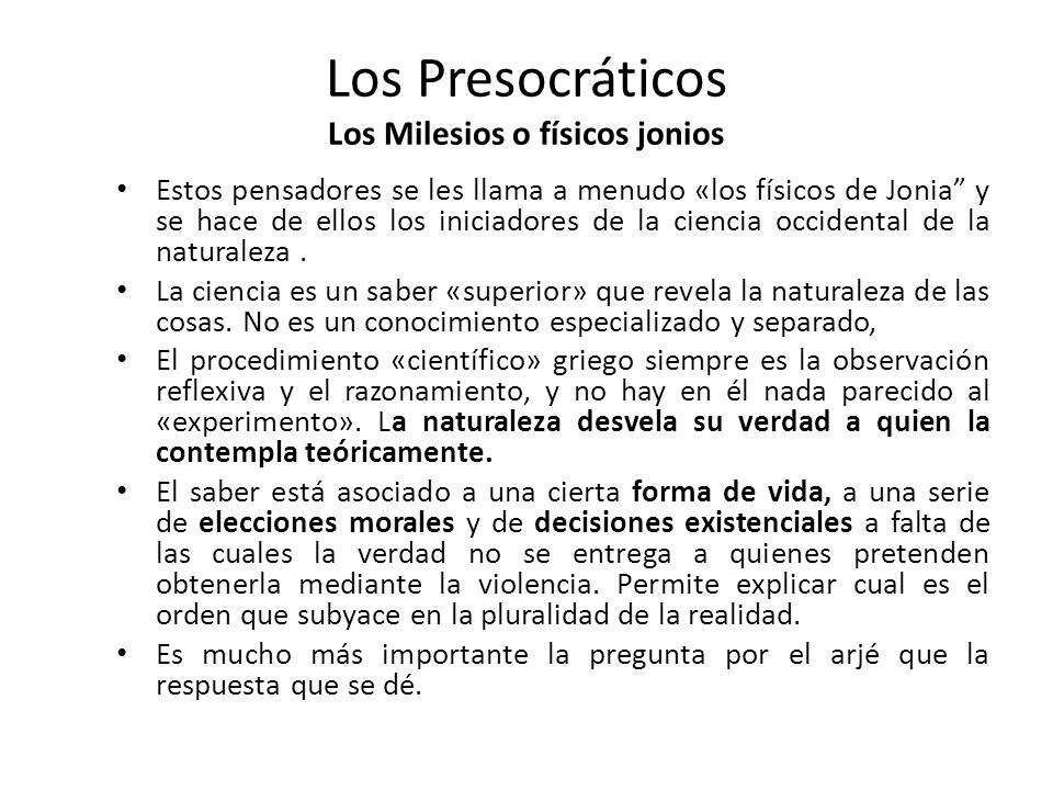 Los Presocráticos Los Milesios o físicos jonios