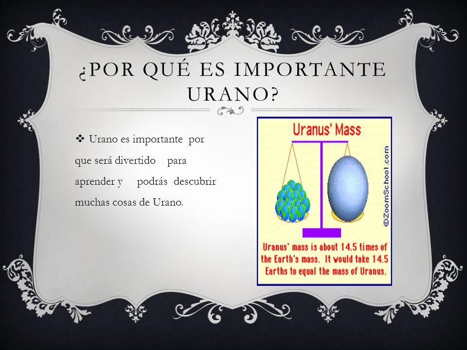 ¿Por qué es importante Urano