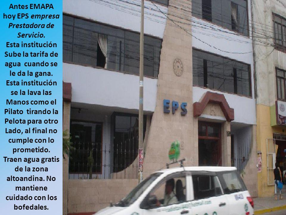 Antes EMAPA hoy EPS empresa