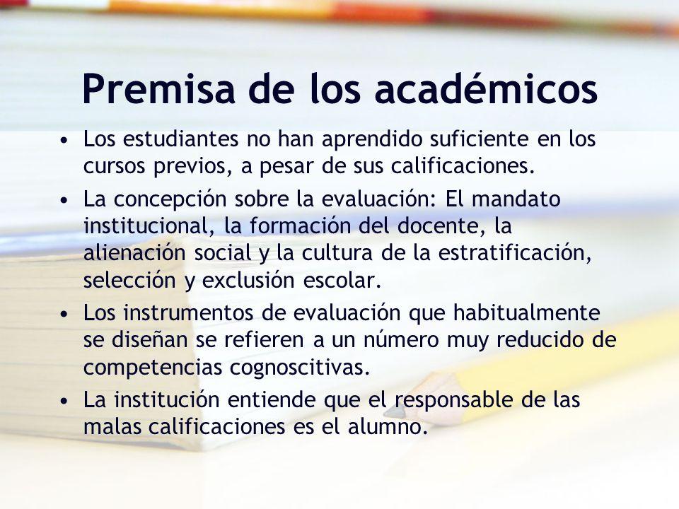 Premisa de los académicos