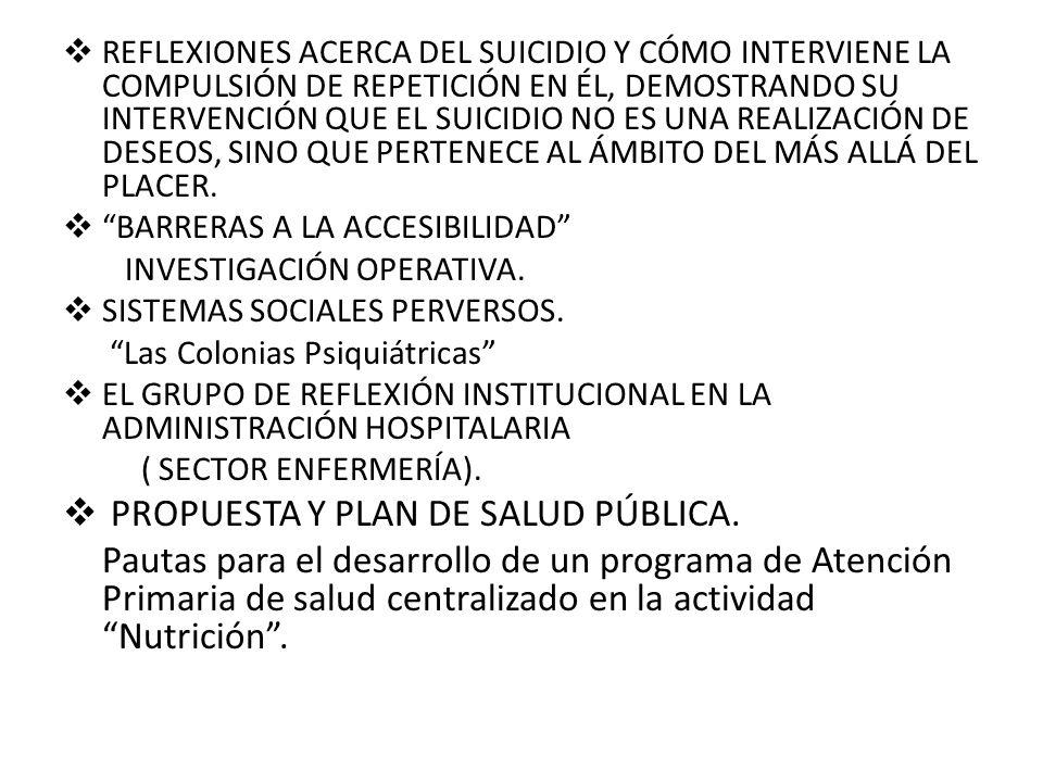 Propuesta y plan de Salud Pública.