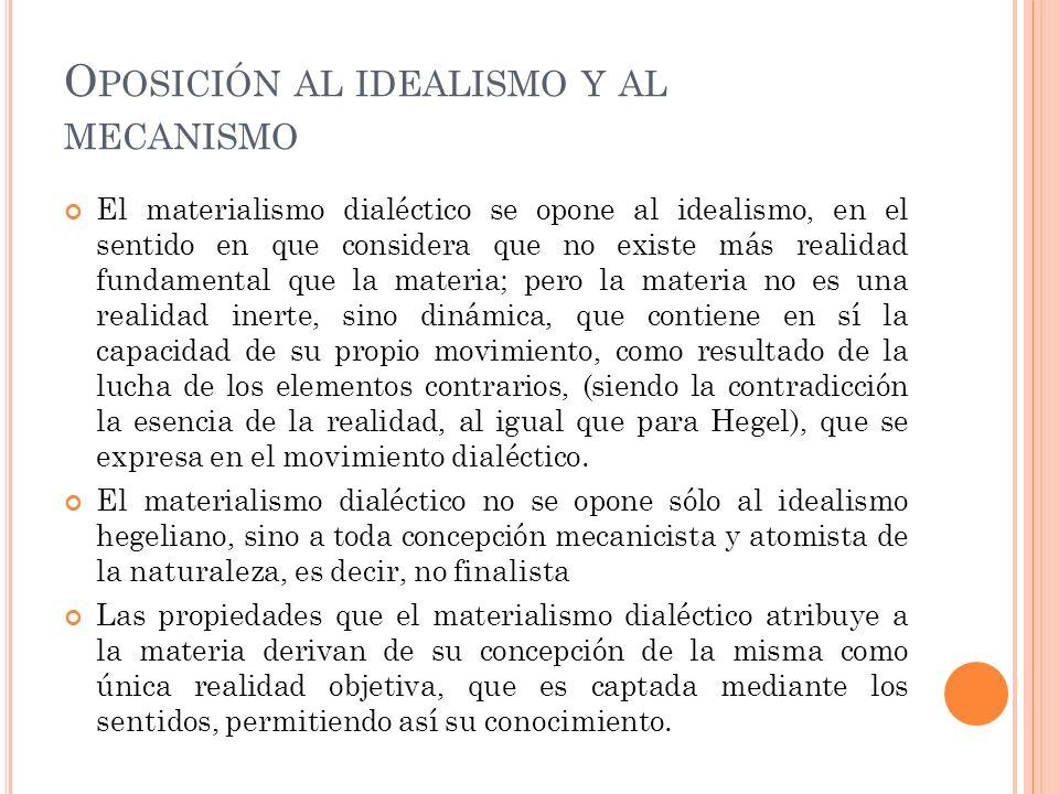 Oposición al idealismo y al mecanismo