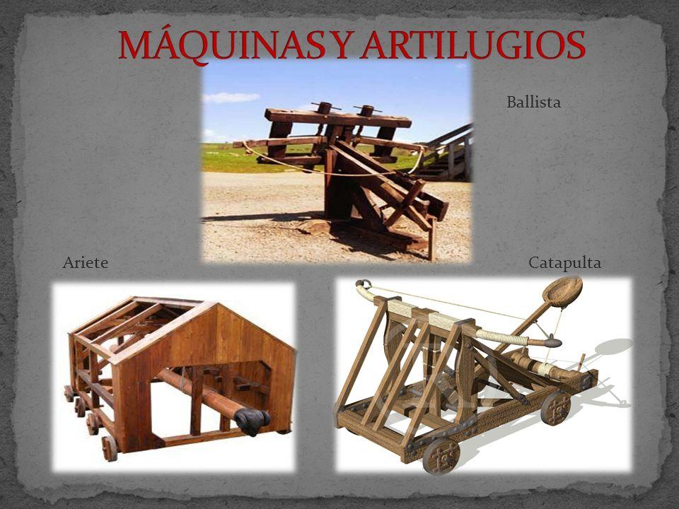 MÁQUINAS Y ARTILUGIOS Ballista Ariete Catapulta