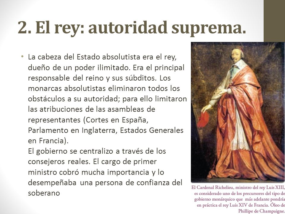 2. El rey: autoridad suprema.