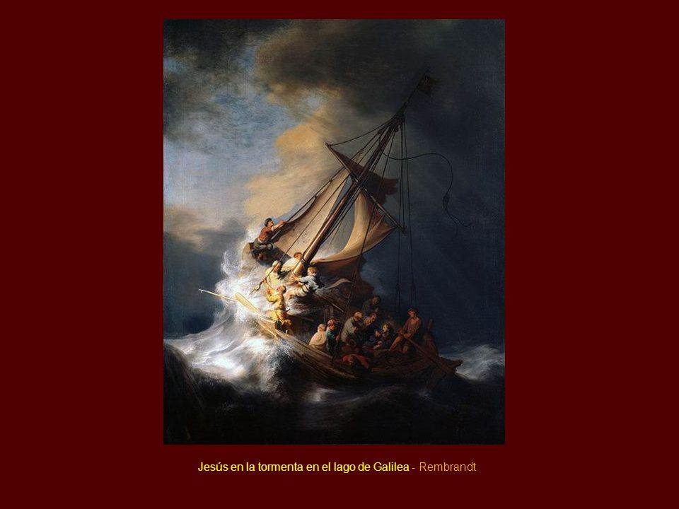 Jesús en la tormenta en el lago de Galilea - Rembrandt
