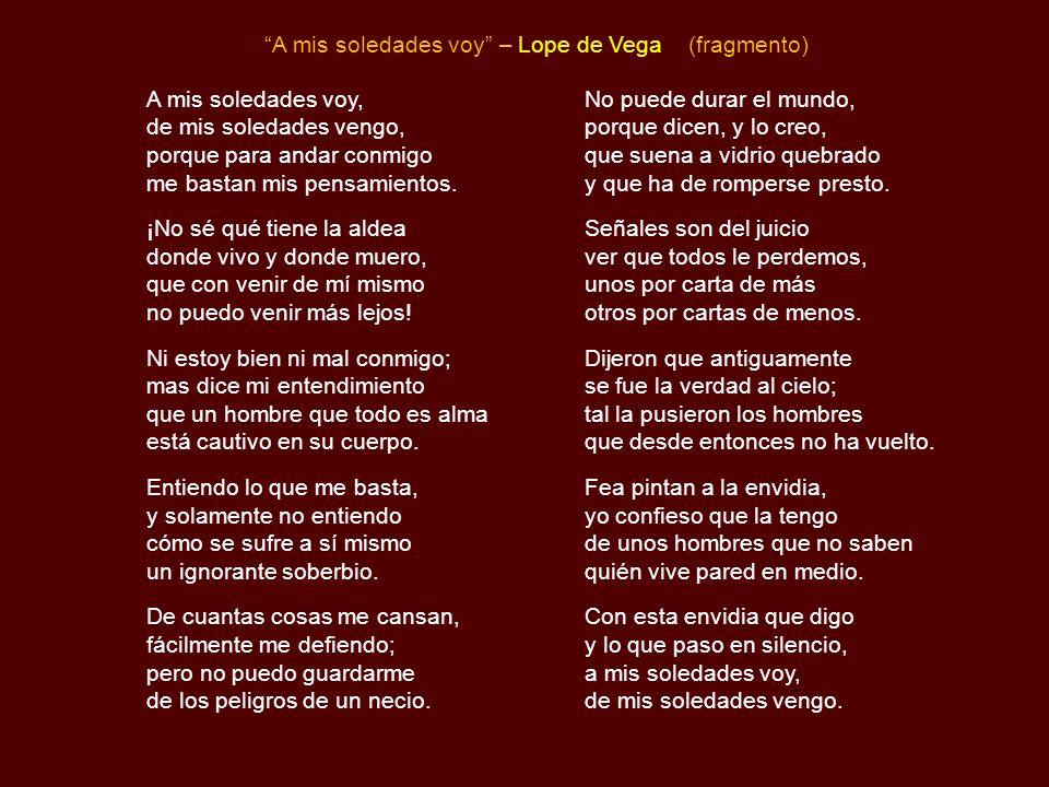 A mis soledades voy – Lope de Vega (fragmento)