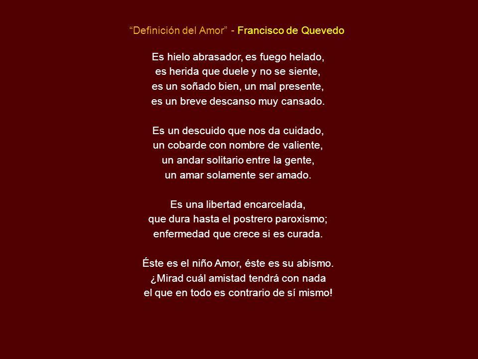Definición del Amor - Francisco de Quevedo