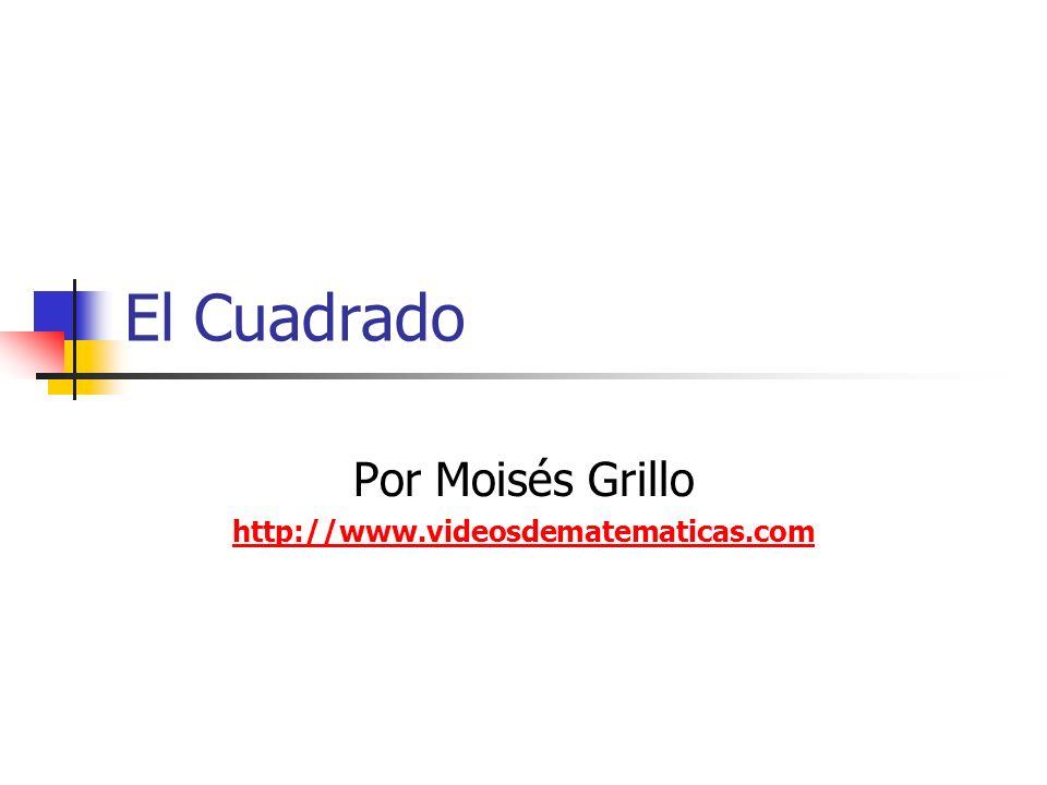 Por Moisés Grillo http://www.videosdematematicas.com