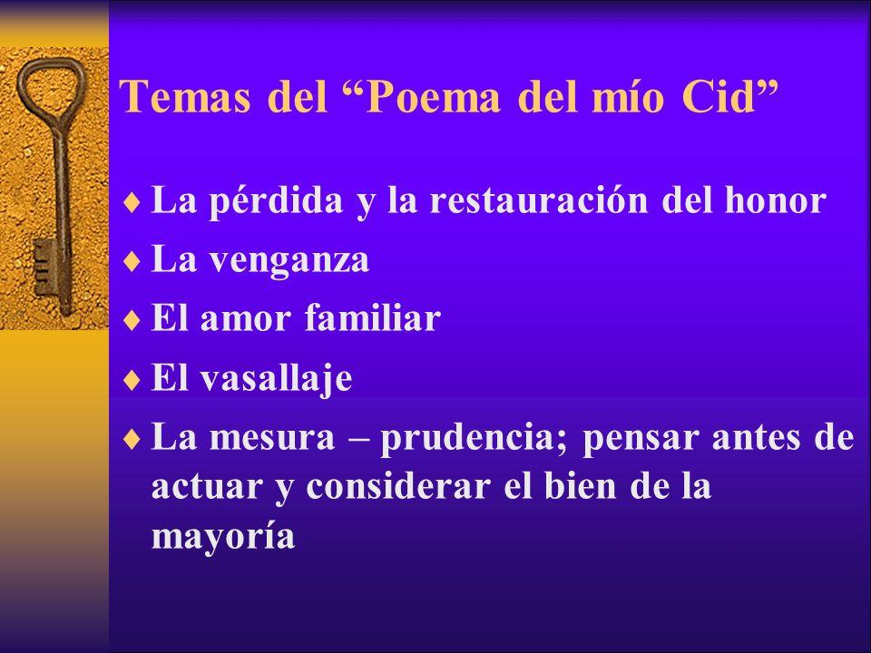 Temas del Poema del mío Cid